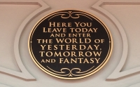 Disney World, Magic Kingdom, Here You Leave Today and Enter the World of Yesterday Tomorrow and Fantasy